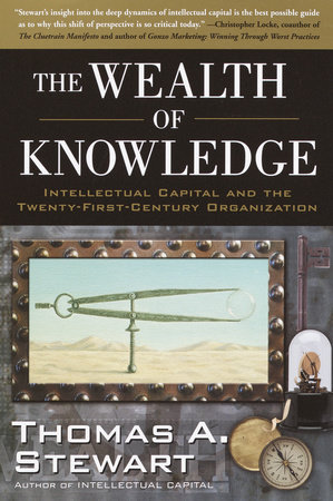 The Wealth of Knowledge by Thomas A. Stewart