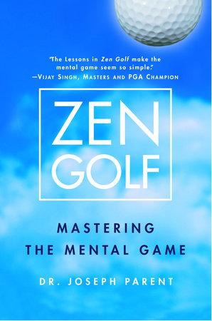 Zen Golf by Joseph Parent