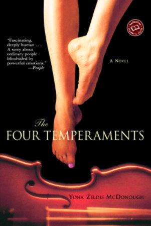 The Four Temperaments by Yona Zeldis McDonough