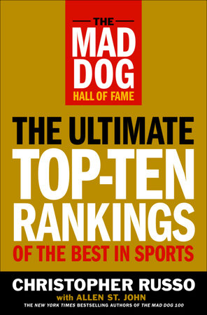 The Mad Dog Hall of Fame by Chris Russo and Allen St. John
