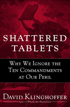 Shattered Tablets by David Klinghoffer