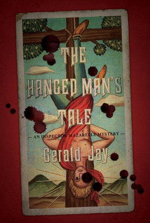 The Hanged Man's Tale by Gerald Jay