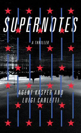 Supernotes by Agent Kasper and Luigi Carletti