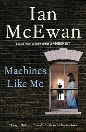 Machines Like Me by Ian McEwan