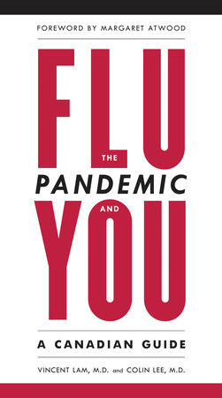 The Flu Pandemic and You by Vincent Lam and Dr. Colin Lee