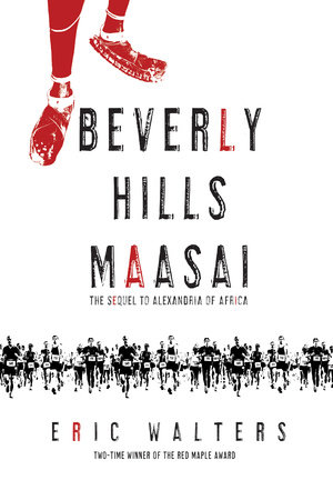 Beverly Hills Maasai by Eric Walters