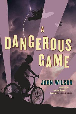 A Dangerous Game by John Wilson