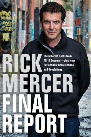 Rick Mercer Final Report by Rick Mercer