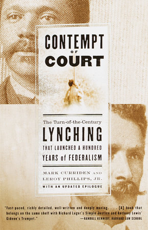 Contempt of Court by Mark Curriden and Leroy Phillips