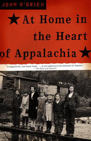 At Home in the Heart of Appalachia by John O'Brien