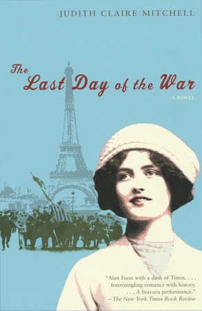 The Last Day of the War by Judith Claire Mitchell