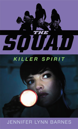 The Squad: Killer Spirit by Jennifer Lynn Barnes