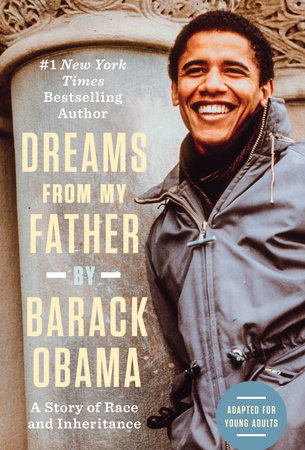 Dreams from My Father (Adapted for Young Adults) by Barack Obama