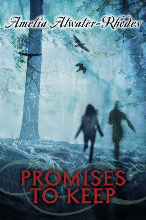 Promises to Keep by Amelia Atwater-Rhodes