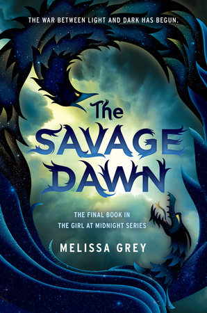 The Savage Dawn by Melissa Grey | PenguinRandomHouse com: Books