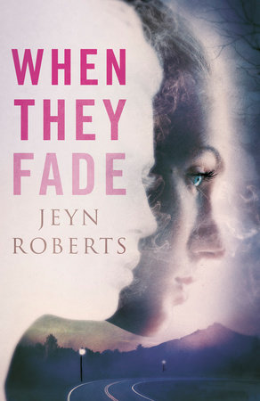 When They Fade by Jeyn Roberts