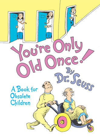 You're Only Old Once! Cover