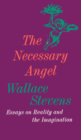 The Necessary Angel by Wallace Stevens