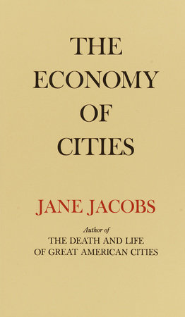 The Economy of Cities by Jane Jacobs