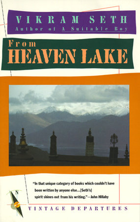 From Heaven Lake by Vikram Seth