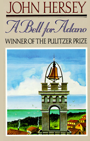A Bell for Adano by John Hersey