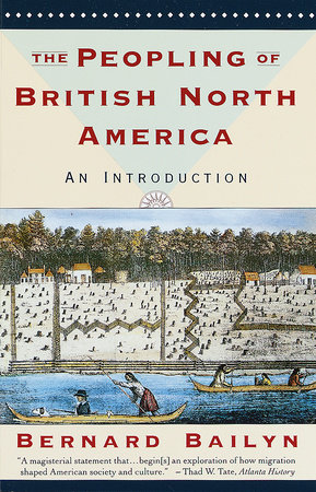 The Peopling of British North America by Bernard Bailyn