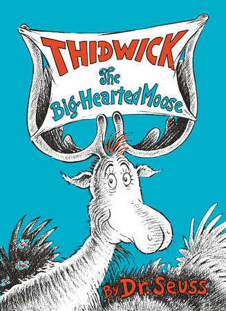 Thidwick the Big-Hearted Moose Cover