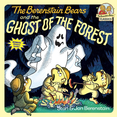 The Berenstain Bears and the Ghost of the Forest by Stan Berenstain and Jan Berenstain