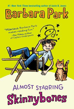 Almost Starring Skinnybones by Barbara Park