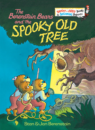 The Berenstain Bears and the Spooky Old Tree by Stan Berenstain and Jan Berenstain