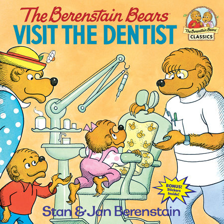 The Berenstain Bears Visit the Dentist by Stan Berenstain and Jan Berenstain