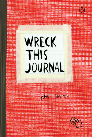 Wreck This Journal (Black) Expanded Ed. by Keri Smith