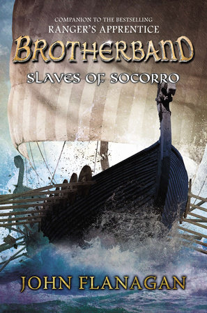 Slaves of Socorro by John Flanagan