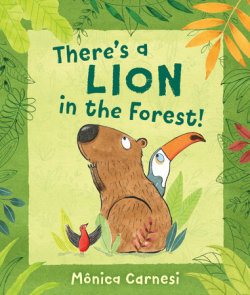 There's a Lion in the Forest!