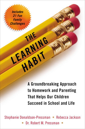 The Learning Habit by Stephanie Donaldson-Pressman, Rebecca Jackson and Robert Pressman