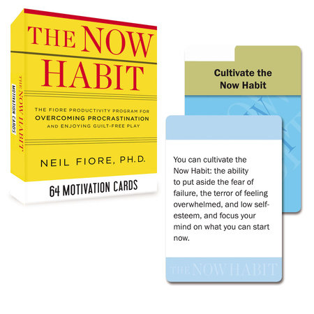 The Now Habit: 64 Motivation Cards by Neil Fiore