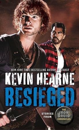Besieged by Kevin Hearne