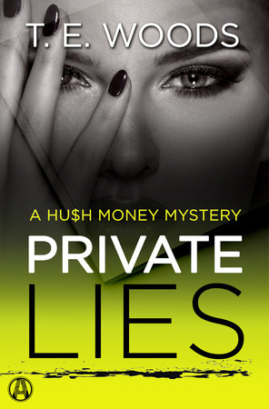 Private Lies by T. E. Woods