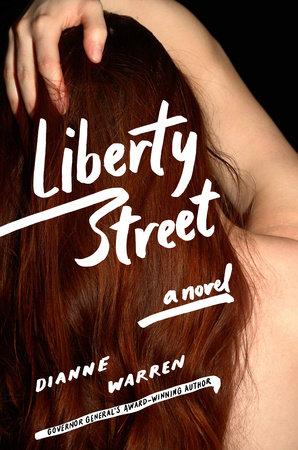 Liberty Street by Dianne Warren