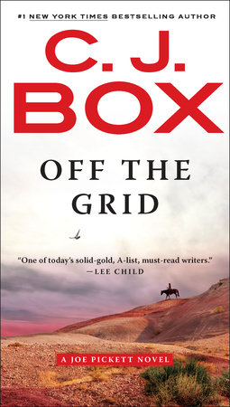 Off the Grid by C. J. Box