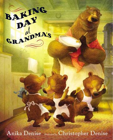 Baking Day at Grandma's by Anika Denise