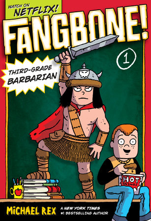 Fangbone! Third-Grade Barbarian by Michael Rex
