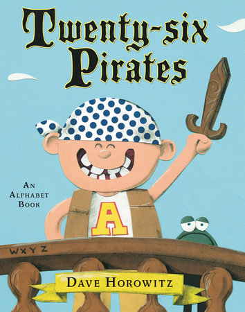 Twenty-six Pirates by Dave Horowitz