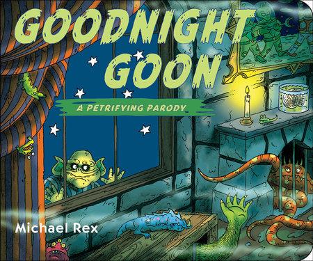 Goodnight Goon: a Petrifying Parody by