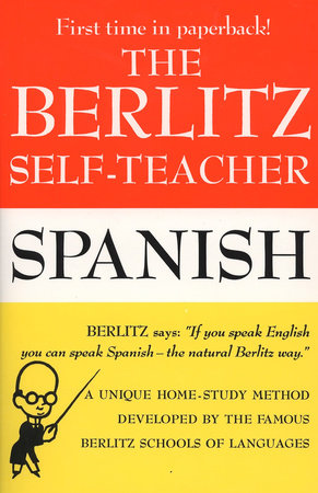 The Berlitz Self-Teacher -- Spanish by Berlitz Editors