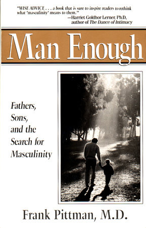 Man Enough by Frank Pittman