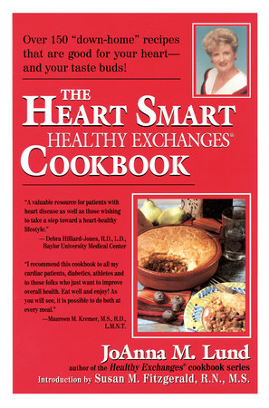 The Heart Smart Healthy Exchanges Cookbook by JoAnna M. Lund