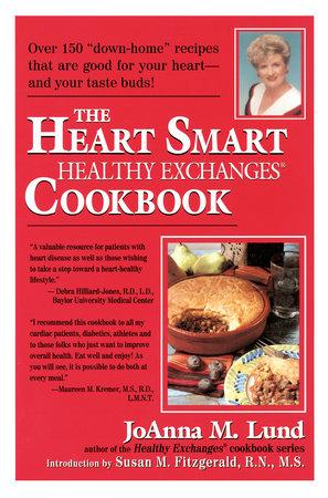 The Heart Smart Healthy Exchanges Cookbook