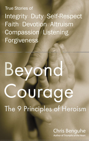 Beyond Courage by Chris Benguhe