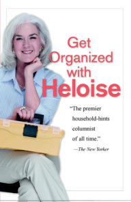 Get Organized with Heloise